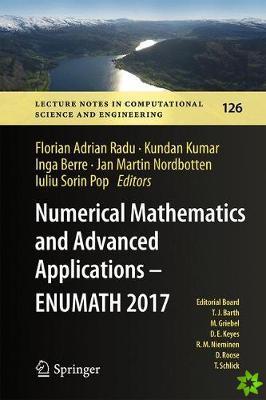 Numerical Mathematics and Advanced Applications - ENUMATH 2017