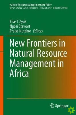 New Frontiers in Natural Resource Management in Africa