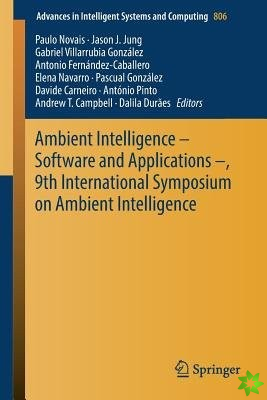 Ambient Intelligence - Software and Applications -, 9th International Symposium on Ambient Intelligence