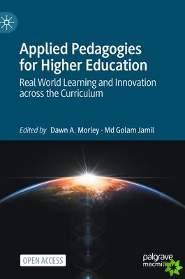 Applied Pedagogies for Higher Education