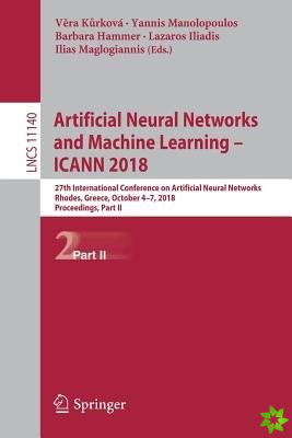 Artificial Neural Networks and Machine Learning - ICANN 2018
