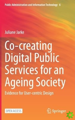 Co-creating Digital Public Services for an Ageing Society
