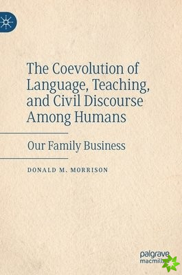 Coevolution of Language, Teaching, and Civil Discourse Among Humans