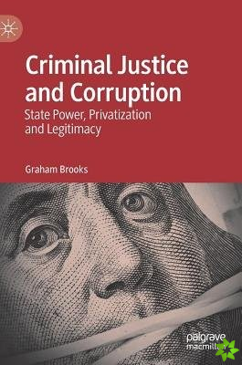 Criminal Justice and Corruption