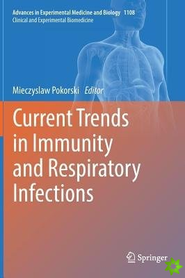 Current Trends in Immunity and Respiratory Infections
