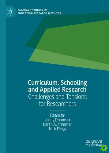 Curriculum, Schooling and Applied Research