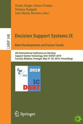 Decision Support Systems IX: Main Developments and Future Trends