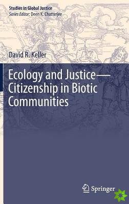 Ecology and Justice-Citizenship in Biotic Communities