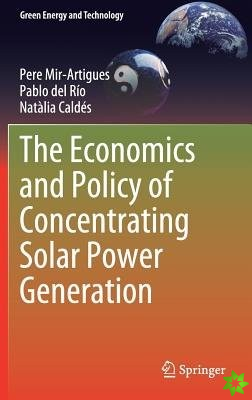 Economics and Policy of Concentrating Solar Power Generation