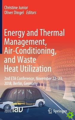 Energy and Thermal Management, Air Conditioning and Waste Heat Utilization
