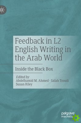 Feedback in L2 English Writing in the Arab World