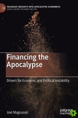 Financing the Apocalypse