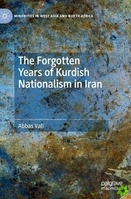 Forgotten Years of Kurdish Nationalism in Iran