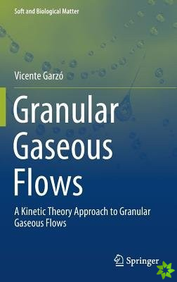 Granular Gaseous Flows