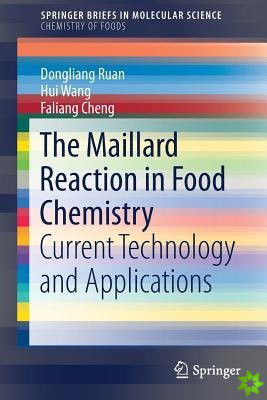 Maillard Reaction in Food Chemistry