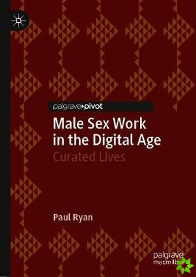 Male Sex Work in the Digital Age