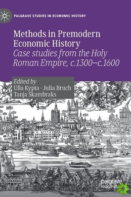 Methods in Premodern Economic History