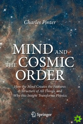Mind and the Cosmic Order