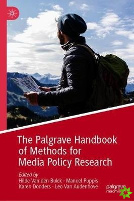 Palgrave Handbook of Methods for Media Policy Research
