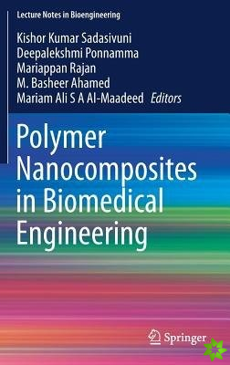 Polymer Nanocomposites in Biomedical Engineering