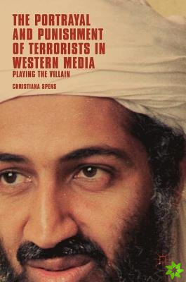 Portrayal and Punishment of Terrorists in Western Media