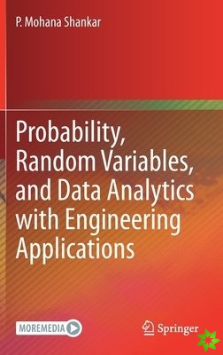 Probability, Random Variables, and Data Analytics with Engineering Applications