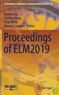 Proceedings of ELM2019