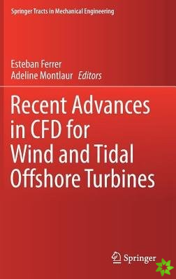 Recent Advances in CFD for Wind and Tidal Offshore Turbines