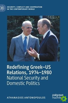Redefining Greek-US Relations, 1974-1980