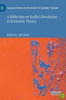 Reflection on Sraffa's Revolution in Economic Theory