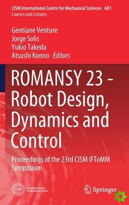 ROMANSY 23 - Robot Design, Dynamics and Control