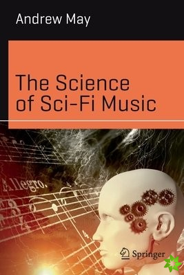 Science of Sci-Fi Music