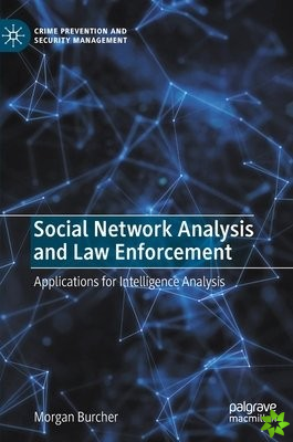Social Network Analysis and Law Enforcement