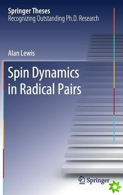 Spin Dynamics in Radical Pairs