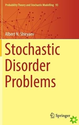 Stochastic Disorder Problems