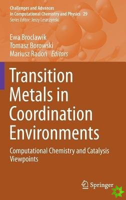 Transition Metals in Coordination Environments