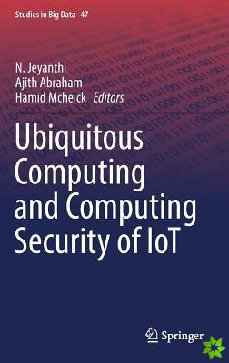 Ubiquitous Computing and Computing Security of IoT