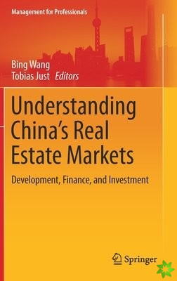 Understanding China's Real Estate Markets