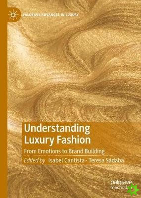 Understanding Luxury Fashion