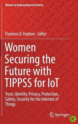 Women Securing the Future with TIPPSS for IoT