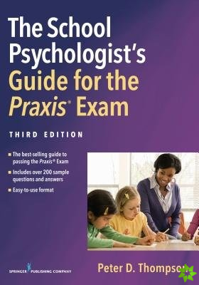 School Psychologist's Guide for the Praxis Exam