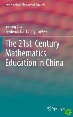 21st  Century Mathematics Education in China