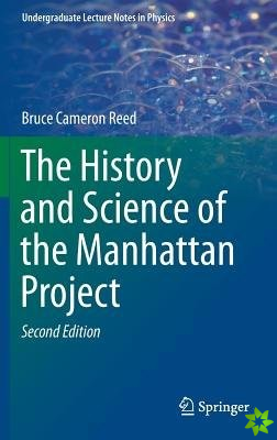 History and Science of the Manhattan Project