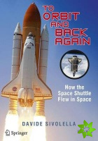 To Orbit and Back Again