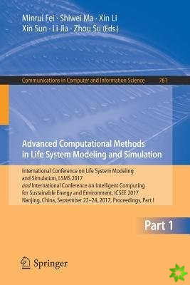 Advances Computational Methods in Life System Modeling and Simulation
