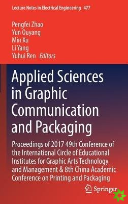 Applied Sciences in Graphic Communication and Packaging