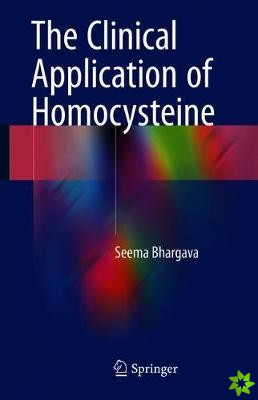 Clinical Application of Homocysteine