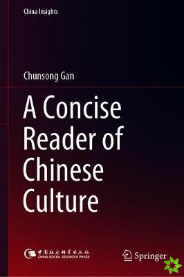 Concise Reader of Chinese Culture