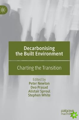 Decarbonising the Built Environment