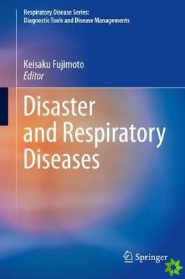 Disaster and Respiratory Diseases